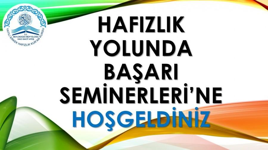 HAFIZLIK YOLUNDA BAŞARI SEMİNERLERİ